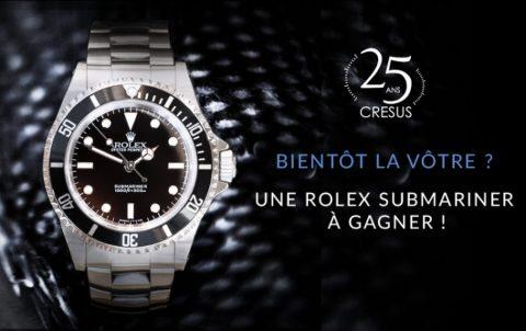 super pas cher se compare à meilleur prix pour profitez de la livraison gratuite Jeux-concours 25 ans de Cresus : une Rolex Submariner à ...